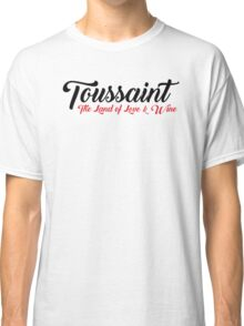Toussaint, The Land of Love & Wine - The Witcher (Black)  Classic T-Shirt
