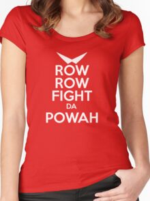 ROW ROW, FIGHT DA POWAH! Women's Fitted Scoop T-Shirt