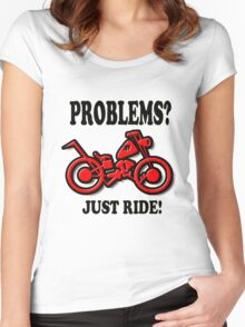 PROBLEMS? JUST RIDE!' Women's Fitted Scoop T-Shirt