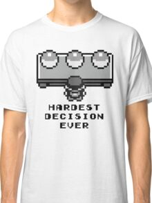 Pokemon - Hardest decision ever Classic T-Shirt