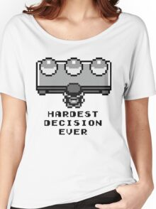 Pokemon - Hardest decision ever Women's Relaxed Fit T-Shirt