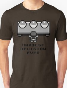 Pokemon - Hardest decision ever Unisex T-Shirt