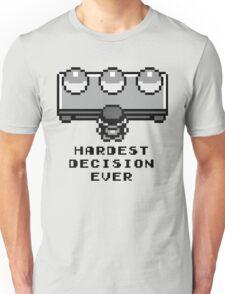 Pokemon - Hardest decision ever Unisex T-Shirt