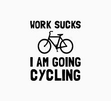 Work Sucks Cycling Unisex T-Shirt