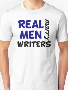 Real Men Marry Writers Unisex T-Shirt