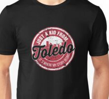 JUST A KID FROM TOLEDO IT'S WHERE MY STORY BEGINS Unisex T-Shirt