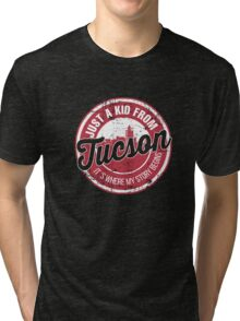 JUST A KID FROM TUCSON IT'S WHERE MY STORY BEGINS Tri-blend T-Shirt