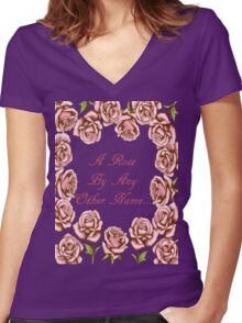 A Rose By Any Other Name T Shirt Women's Fitted V-Neck T-Shirt