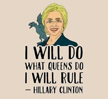 Hillary khaleesi Unisex T-Shirt