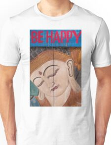 Buddha carved in wood with the words be happy Unisex T-Shirt