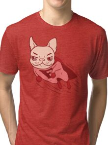 Super Frenchie has arrived for your rescue Tri-blend T-Shirt