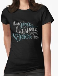 Colossians 3:15 Womens Fitted T-Shirt