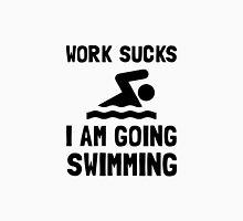 Work Sucks Swimming Unisex T-Shirt