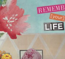 Your Life Sticker