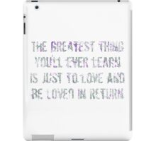 The Greatest Thing iPad Case/Skin