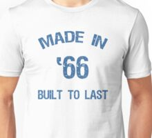 1966 Built To Last Unisex T-Shirt