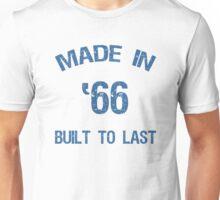1966 Built To Last Unisex T-Shirt