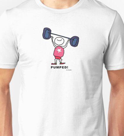 pumped! Unisex T-Shirt