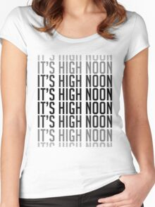 IT'S HIGH NOON Women's Fitted Scoop T-Shirt
