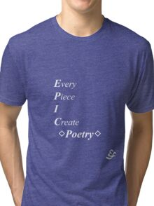 Epic Flow - Poetry, Writing - White Lettering Tri-blend T-Shirt