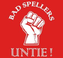 Bad Spellers Untie Kids Tee