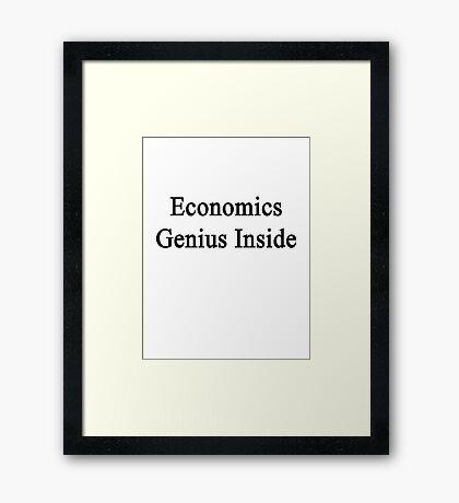 Economics Genius Inside Framed Print