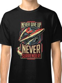 Never Give Up Surrender Classic T-Shirt