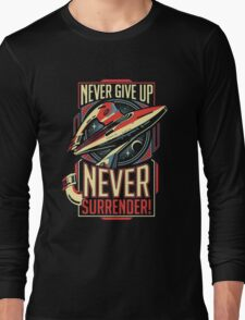 Never Give Up Surrender Long Sleeve T-Shirt