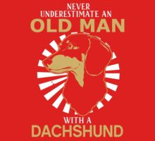 Never Underestimate An Old Man With A Dachshund One Piece - Long Sleeve