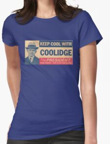 Keep Cool With Coolidge Womens Fitted T-Shirt