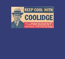 Keep Cool With Coolidge Unisex T-Shirt