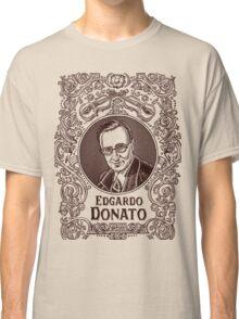 Edgardo Donato (in brown) Classic T-Shirt
