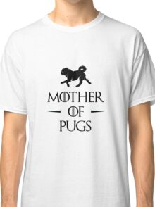 Mother of Pugs - Black Classic T-Shirt
