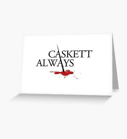 Caskett always Greeting Card