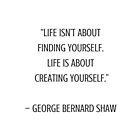 LIFE isn't about finding yourself by IdeasForArtists