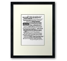 I am your host, your Ghost Host...(Black) Framed Print