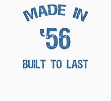 1956 Built To Last Unisex T-Shirt