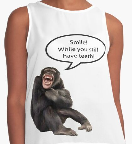 Smile While You Still Have Teeth Contrast Tank