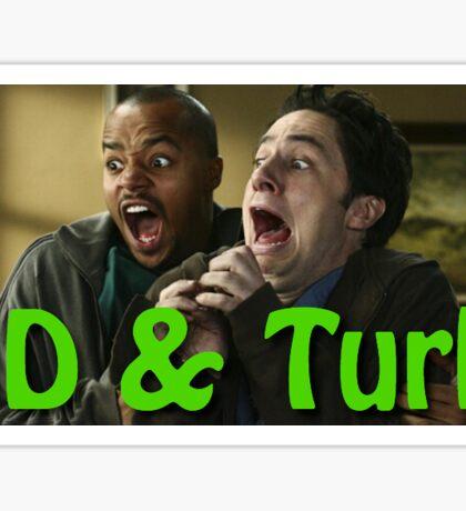 JD & Turk screaming Sticker