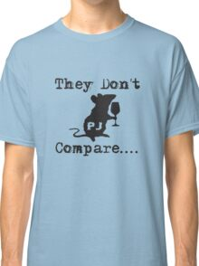 Rats - They Don't Compare (Black) Classic T-Shirt