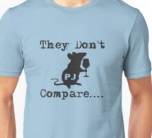 Rats - They Don't Compare (Black) Unisex T-Shirt