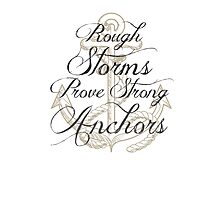 Strong Anchors Photographic Print