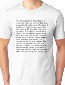 Pacer Test Unisex T-Shirt