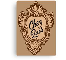"""Chez Quis"" Restaurant Logo - as seen on ""Ferris Bueller's Day Off"" Canvas Print"