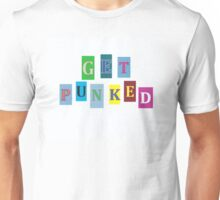 Go On Get Punked  Unisex T-Shirt