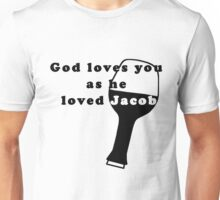 God loves Jacob - LOST series Unisex T-Shirt