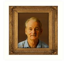 Bill Murray for Prez Art Print