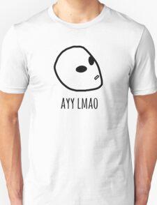 AYY LMAO! Unisex T-Shirt