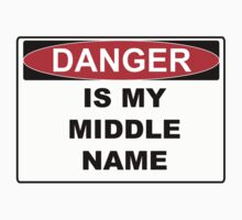 Danger is my middle name Baby Tee