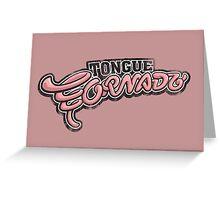 Tongue Tornado Greeting Card